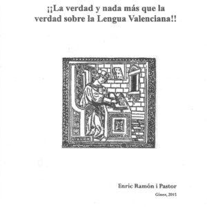 La verdad y nada más que la verdad sobre la Lengua Valenciana